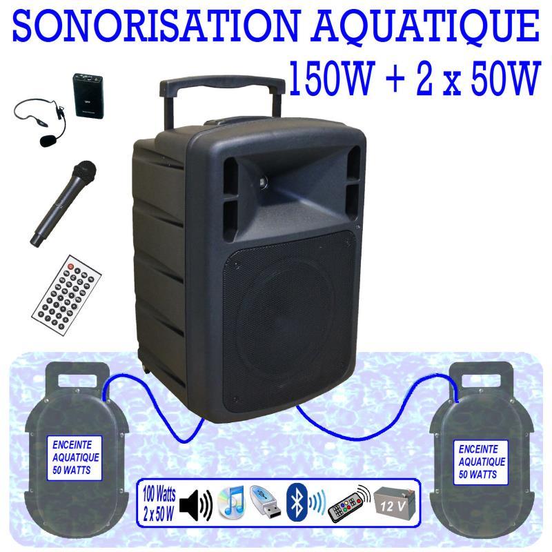 SONORISATION AQUATIQUE 150 WATTS ET  2 X 50 WATTS
